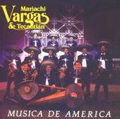 Música de America by Mariachi Vargas de Tecalitlan