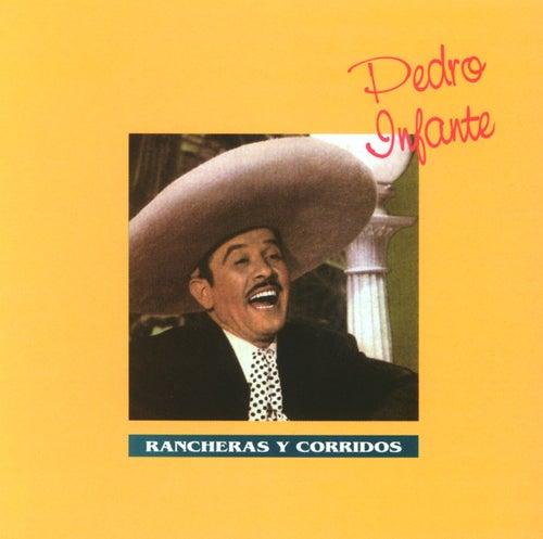 Rancheras y Corridos by Pedro Infante