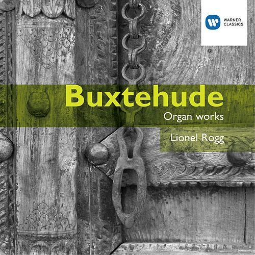 Buxtehude: Organ Works by Lionel Rogg