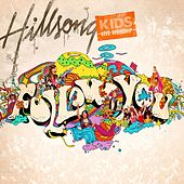 Follow You by Hillsong Kids