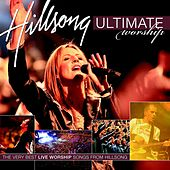 Ultimate Worship: Hillsong by Hillsong Live