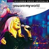 You Are My World by Hillsong Live