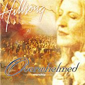 Overwhelmed by Hillsong Live