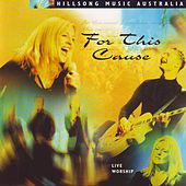 For This Cause by Hillsong Live