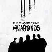 Vagabonds (Deluxe Edition) by The Classic Crime