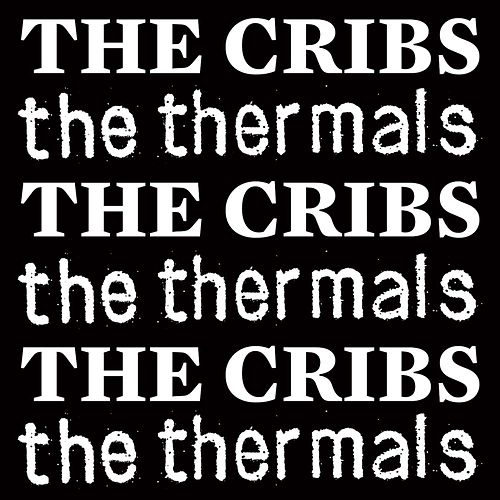 Record Store Day 7' by The Cribs/The Thermals