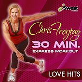 Chris Freytag's 30 Min. Express - Love Hits by Various Artists