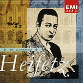 The Legendary Jascha Heifetz by Various Artists