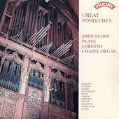 Great Postludes! / Organ of Loretto Chapel, Scotland by John Scott