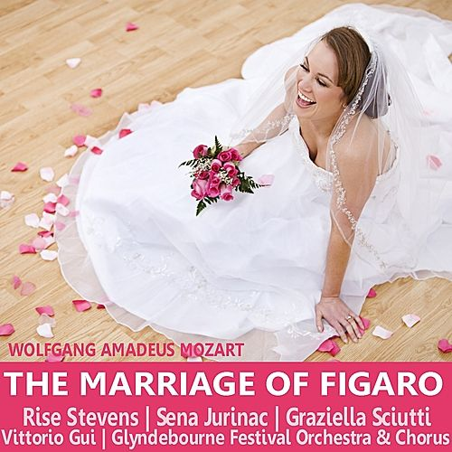 Mozart: The Marriage of Figaro by Rise Stevens