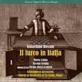 Giacomo Rossini - Il Turco in Italia [1954], Volume 1 by Chorus of La Scala