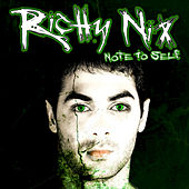 Note To Self EP by Richy Nix