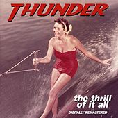 The Thrill Of It All by Thunder