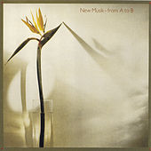 From A To B by New Musik