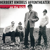 Knebel On The Rocks (Special Edition) by Herbert Knebels Affentheater