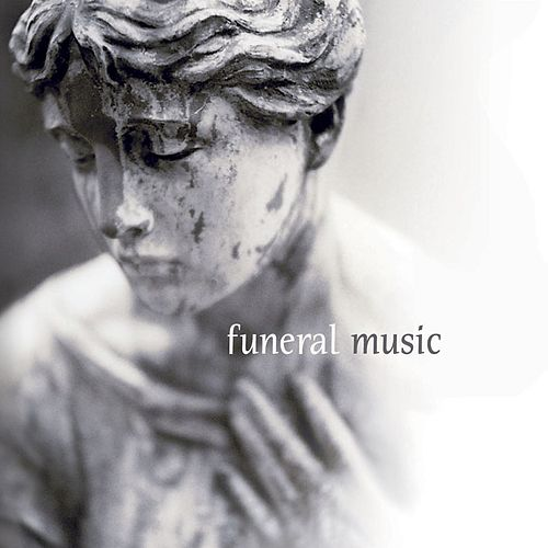 Funeral Music by Various Artists