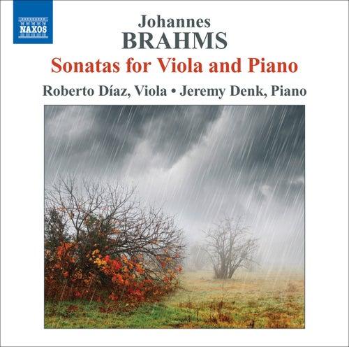 Brahms: Sonatas for Viola and Piano by Roberto Diaz