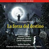 Verdi - La forza del destino [1954], Volume 1 by Milan Chorus of La Scala
