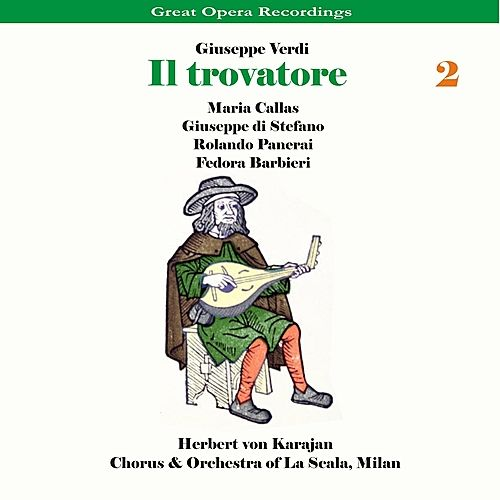 Verdi - Il Trovatore [1956], Volume 2 by Chorus of La Scala