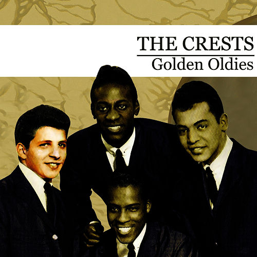 Golden Oldies (Digitally Remastered) by The Crests