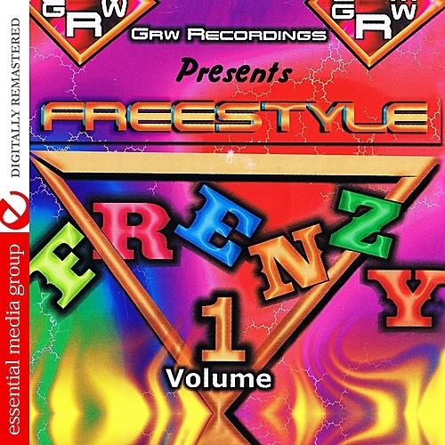 GRW Recordings Presents Freestyle Frenzy Vol. 1 (Digitally Remastered) by Various Artists
