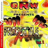 GRW Recordings Presents Freestyle Frenzy Vol. 2 (Digitally Remastered) by Various Artists
