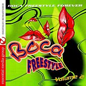 Boca Freestyle Vol. 2: Boca Freestyle Forever (Digitally Remastered) by Various Artists