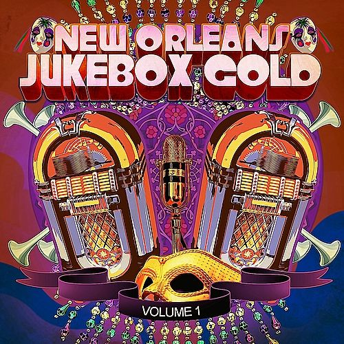 New Orleans Jukebox Gold Vol. 1 (Digitally Remastered) by Various Artists