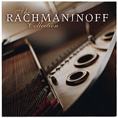 The Rachmaninoff Collection by Various Artists