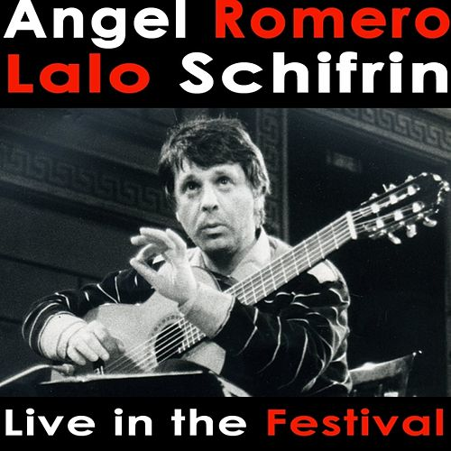 Angel Romero plays Lalo Schifrin Live in the Festival by Angel Romero