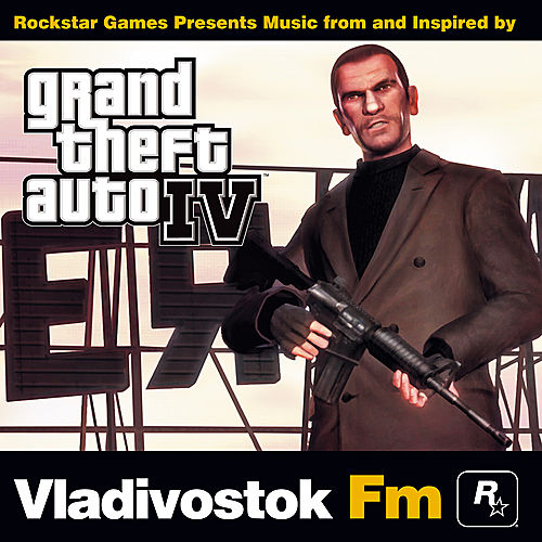 Grand Theft Auto IV: Vladivostok FM by Various Artists