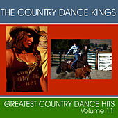 Greatest Country Dance Hits - Vol. 11 by Country Dance Kings