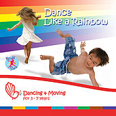 Dance Like A Rainbow by Bright Stars