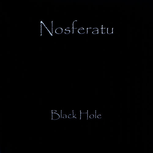 Black Hole - Single by Nosferatu