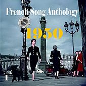 French Song Anthology 1950, Vol. 1 by Various Artists