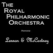 RPO Performs Lennon & McCartney by Royal Philharmonic Orchestra