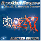 Crazy Electro Edition by Brooklyn Bounce