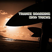 Trance Boarding - 2K10 Tricks by Various Artists