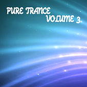 Pure Trance 3 by Various Artists