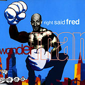 Wonderman by Right Said Fred
