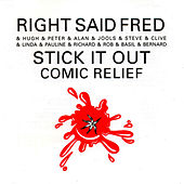 Stick It Out by Right Said Fred