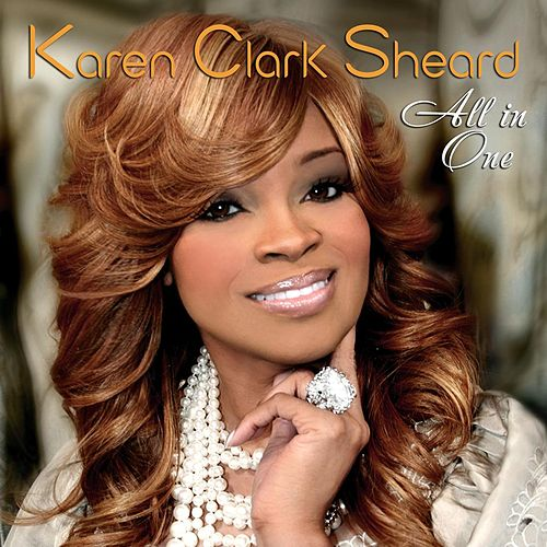 All In One by Karen Clark-Sheard