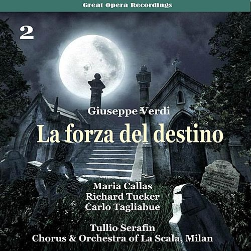 Verdi - La forza del destino [1954], Volume 2 by Milan Chorus of La Scala