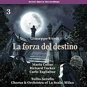 Verdi - La forza del destino [1954], Volume 3 by Milan Chorus of La Scala