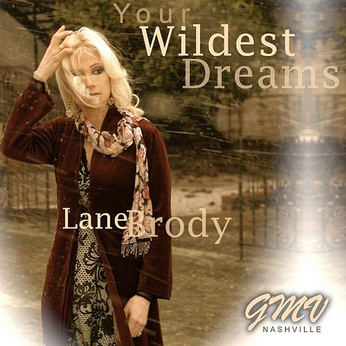 Your Wildest Dreams by Lane Brody
