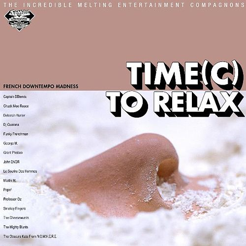 Time(c) To Relax by The Incredible Melting Entertainment Compagnons