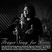 Prayer Song for Haiti Featuring Kim Burrell & All-star Cast of Singers by Kim Burrell