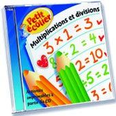 Petit Ecolier Multiplications Et Divisions by Kidzup