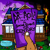 The Social Event Of The Century by Dr. Acula