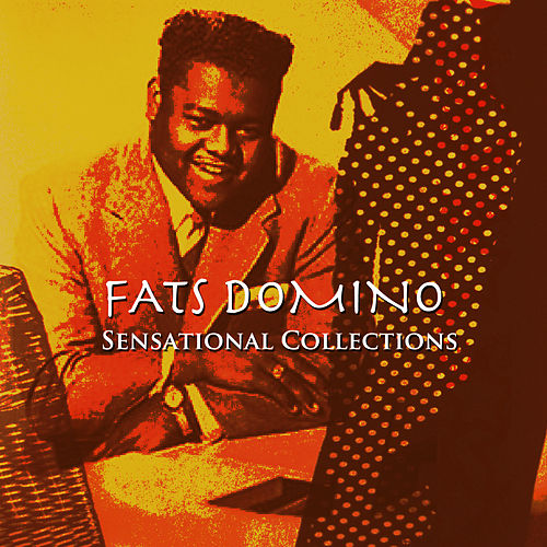 Sensational Collections by Fats Domino